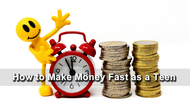 How to Make Money Fast as a Teen | Teen Entrepreneurs |